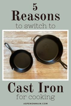 Are you sick of having to purchase a new non-stick frying pan year after year because they don't last? Have you every thought about switching to a cast iron skillet or skillets? In this article, I give you 5 reasons why you should make the switch! Follow the link to learn more about how cooking with cast iron can improve your overall health and more!
