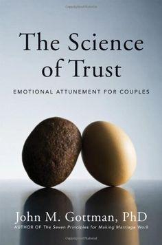 The Science of Trust: Emotional Attunement for Couples by John M. Gottman http://www.amazon.com/dp/0393705951/ref=cm_sw_r_pi_dp_8KsSub03KH47R