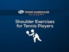 Essential Shoulder Exercises for Tennis Players | Tennis Warehouse BlogTennis Warehouse Blog