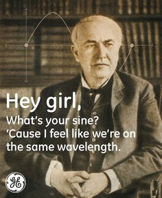 GE Thinks Thomas Edison Is As Dreamy As Ryan Gosling - Light Of My Life