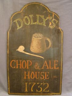 Antique VICTORIAN PUB Advertising DOLLY's CHOP & ALE HOUSE Tavern FOLK ART SIGN
