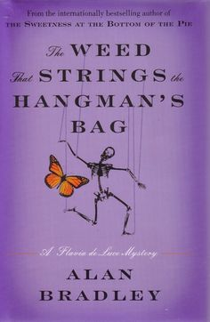 """The Weed that Strings the Hangman's Bag"""