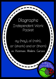 Digraphs Work Pack in Victorian Modern Cursive. Concepts: ay (hay), ai (rain), ar (shark) and or (thorn)