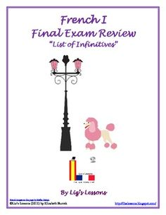 FREE French I Final Exam Review-This freebie includes a list of common French I infinitives. French Verbs, French Grammar, French Teacher, Teaching French, How To Speak French, Learn French, High School French, Exam Review, Core French