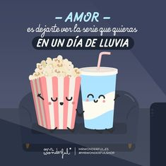Si es a cambio de un chaparrón de besos, hay trato. Love is letting you watch that series you like on a rainy day. If you give me a shower of kisses in return, it is a deal. #mrwonderfulshop #film #popcorn #love #rain #quotes