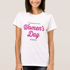 Pink International Women's Day Statement T Shirt - typography gifts unique custom diy