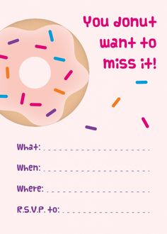 Donut Party - Free Printable Invitations .. Possibly bring donuts or donut holes