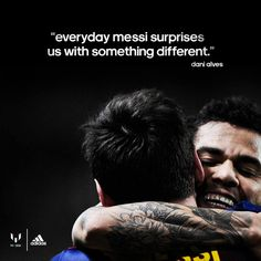 """Everyday Leo Messi surprises us with something different."" - Dani Alves"
