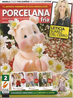 NOW ON SALE Cold Porcelain magazine 2 (2012)  by Leticia Suarez del Cerro (Spanish) Projects for Step by Step - Porcelana fria - Biscuit -