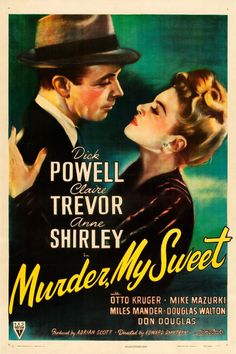 Murder My Sweet with Dick Powell