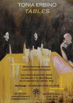 Claudia Del Giudice per TABLES di Tonia Erbino / Galleria Salvatore Serio, Napoli                 23 settembre > 2 ottobre 2016
