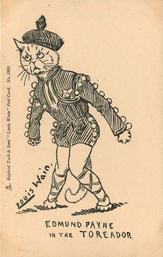 LOUIS WAIN theatrical stars - EDMUND PAYNE IN TOREADOR