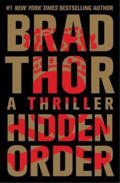 Hidden Order by Brad Thor July 2013