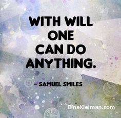 With will one can do anything  #quote #quotes #quoteoftheday #inspiration