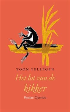 Libris-Boekhandel: Het lot van de kikker - Toon Tellegen (Paperback, ISBN: 9789021450346)