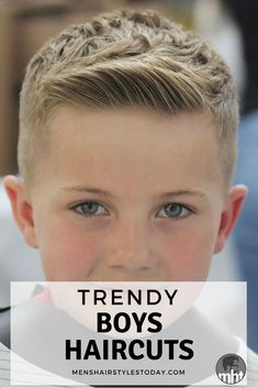 Trendy Boys Haircuts - Cute Hairstyles For Little Boys