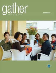 Gather Magazine — the magazine of Women of the Evangelical Lutheran Church in America — guides you as you live and experience your faith every day. In addition to a regular Bible study, the magazine offers a mix of faith-in-life articles, theological reflections, devotions, and stories that speak to the hearts and souls of progressive Christian women.