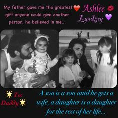 *family* to my dad U are my world