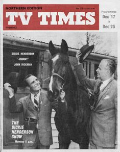 TVTimes Northern edition December The Dickie. 23 December, Tv Times, Magazine Covers, Britain, Magazines, Nostalgia, Horses, Memories, Animals