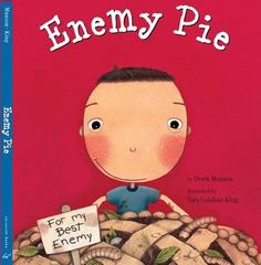 What to do when you just don't like someone?  This little boy's dad has the perfect idea... Enemy Pie!