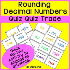 Rounding Decimals Quiz Quiz Trade Game is a WINNER! 48 cards question and 24 answer cards) The purpose of the game is to practice rounding decimals to the nearest tenth, hundredth and whole number. How Quiz Quiz Trade works: All students stand up and pair Rounding Decimals, Decimal Number, Cooperative Learning, 5th Grade Math, Student Reading, Student Engagement, Trading Strategies, Task Cards, Teacher Resources