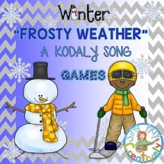 FROSTY WEATHER SONG *KODALY *NOTE NAMES... by SING-PLAY-CREATIVELY   Teachers Pay Teachers