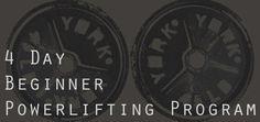 Powerlifter: 4 Day Beginner Powerlifting Program