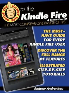 Look at my new post - Buying The Handy Tips Guide to the Kindle Fire & the Kindle Fire HD (The Handy Tips Guide to the Kindle Fire & the Kindle Fire HD:  The Kindle Fire tips Manual that shows you Everything.)  Big SALE #BestBirthdayGiftForDad, #BirthdayGiftForBrother, #BirthdayGiftForDad, #BirthdayGiftForHim, #BirthdayGiftForMen, #BirthdayGiftForMom, #BirthdayGiftForWife, #BirthdayGiftIdeas, #GiftForDad, #GiftForGrandpa, #GiftForPapa, #HandyTipsLtd Follow :   http: