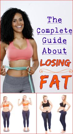 THE COMPLETE GUIDE ABOUT LOSING FAT
