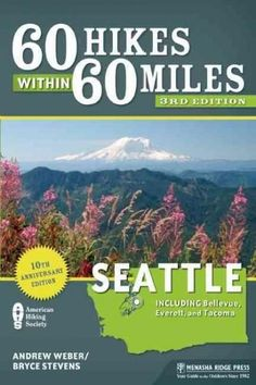 60 Hikes Within 60 Miles: Seattle : Including Bellevue, Everett, and Tacoma by Andrew Weber and Bryce Stevens Paperback) for sale online Seattle Washington, Washington State, Lonely Planet, The Places Youll Go, Places To Go, Hiking Guide, Hiking With Kids, Best Hikes, Viajes