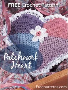 Free Patchwork Heart Crochet Pattern -- Download this free crochet heart pattern from FreePatterns.com. It makes a great gift!
