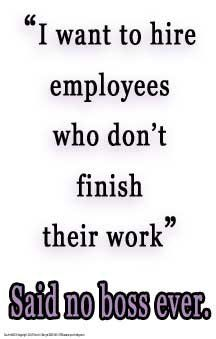 said no boss ever
