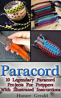 FREE TODAY  -  03/18/2016:  Paracord: 10 Legendary Paracord Projects For Preppers With Illustrated Instructions: (Bracelet and Survival Kit Guide For Bug Out Bags, Survival Guide, ... hunting, fishing, prepping and foraging) by Hunter Gerald http://www.amazon.com/dp/B01CXL5AMQ/ref=cm_sw_r_pi_dp_dfb7wb0JBE9JX
