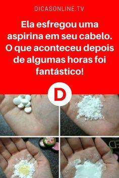 Aspirina caspa | Ela esfregou uma aspirina em seu cabelo. O que aconteceu depois de algumas horas foi fantástico!
