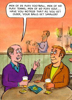 Golf Cart Discover Balls get smaller Funny birthday card - Balls get smaller - The Bottomline Cartoon Jokes, Funny Cartoons, Funny Jokes, Hilarious, Men Jokes, Funny Humour, Funny Greetings, Funny Greeting Cards, Funny Cards
