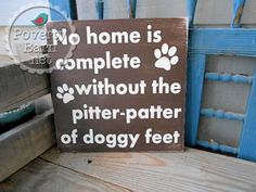 Pitter Patter of Doggy Feet Hand Painted Wood Sign by PovertyBarn