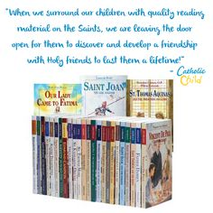 """When we surround our children with quality reading material on the Saints, we are leaving the door open for them to discover and develop a friendship with Holy friends to last them a lifetime!"" -Catholic Child http://www.catholicchild.com/COMPLETE-VISION-BOOK-SET-27-TITLES/productinfo/11978/"