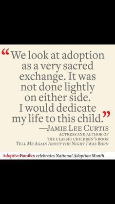 Sacred. #adoption #adopt. November is National Adoption Month Adoption Quotes, Adoption Gifts, Adoption Day, Adoption Process, Foster Care Adoption, Foster To Adopt, Foster Mom, Words Of Wisdom Love
