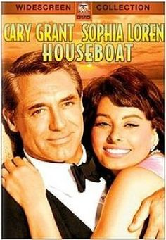 Houseboat: Cary Grant and Sophia Loren... fun movie! http://eclipcity.com