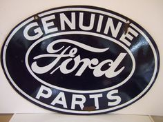antique signs | Vintage Ford signs for sale: Original Ford Enamel signs and dealership ...