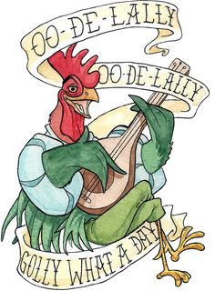 Alan-A-Dale Rooster : OO-De-Lally Golly What A Day Tattoo Watercolor Painting Robin Hood