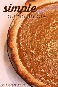 Simple Pumpkin Pie Recipe on SixSistersStuff.com - the perfect classic recipe!