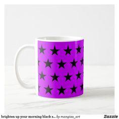 brighten up your morning black star mug