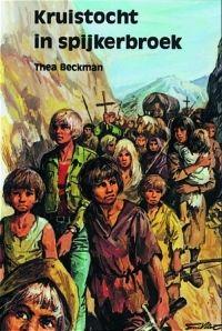 Thea Beckman Kruistocht in spijkerbroek    Echt een Topboek