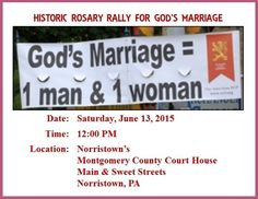 """Let's take our faith into the public square as we courageously pray and witness regarding the """"Sanctity of Marriage between One Man & One Woman.""""  http://voicesunborn.blogspot.com/2015/06/urgent-action-requestplease-attend.html"""