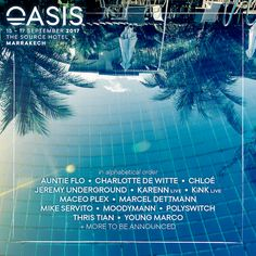 Oasis Festival 2017 - Marcel Dettmann, Moodymann, KiNK, Maceo Plex and more: This summer, journey to North Africa for Oasis Festival, a…