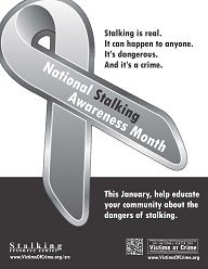 January is National Stalking Awareness Month. Learn more about stalking and how you can help: www.stalkingawarenessmonth.org