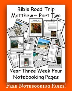 Here are the Notebook Pages for Year Three Week Four of Bible Road Trip ~ Matthew ~ Part Two. I've posted these by level (Lower Grammar, Upper Grammar, Dialectic) – that way, you can print exactly ...