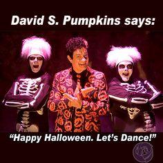 """#DavidPumpkins says: """"Happy #Halloween. Let's dance!"""" #SNL #BendOregon #EugeneOregon #Roseburg"""