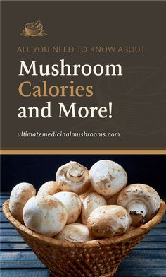 As a superfood with great nutrients, mushrooms are beneficial to your diet. And if you're wondering how much calories mushrooms contain, you can check it out in this article. Get to know more about mushroom calorie content here and enjoy every bite. | Discover more about medicinal mushrooms at ultimatemedicinalmushrooms.com #medicinalmushroom How To Cook Mushrooms, Dried Mushrooms, Growing Mushrooms, Sauteed Mushrooms, Mushroom Hunting, Mushroom Recipes, Learn To Cook, Base Foods, Vitamins And Minerals